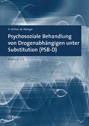Psychosoziale Behandlung von Drogenabhängigen unter Substitution (PSB-D)