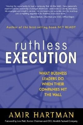 Ruthless Execution: What Business Leaders Do When Their Companies Hit the Wall als Buch (gebunden)