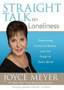Straight Talk on Loneliness: Overcoming Emotional Battles with the Power of God's Word!