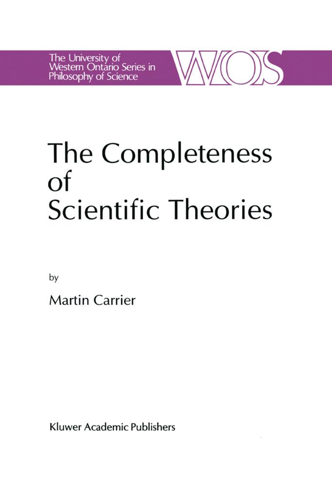 The Completeness of Scientific Theories als Buch (gebunden)