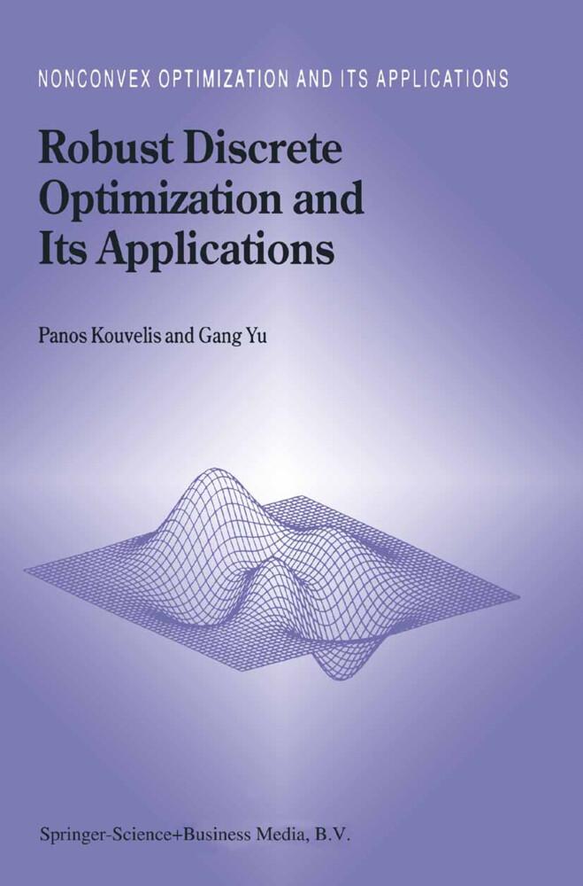Robust Discrete Optimization and Its Applications als Buch (gebunden)