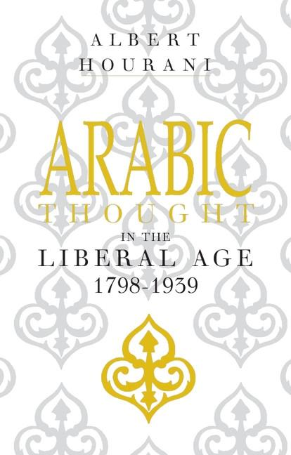 Arabic Thought in the Liberal Age 1798-1939 als eBook epub