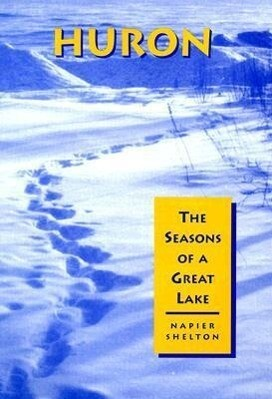 Huron: The Seasons of a Great Lake als Buch (gebunden)