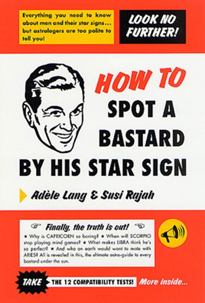 How to Spot a Bastard by His Star Sign als eBook epub