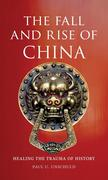 Fall and Rise of China