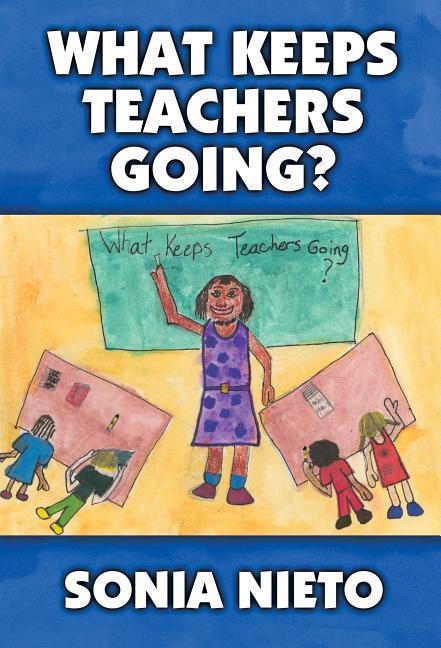 What Keeps Teachers Going? als Taschenbuch