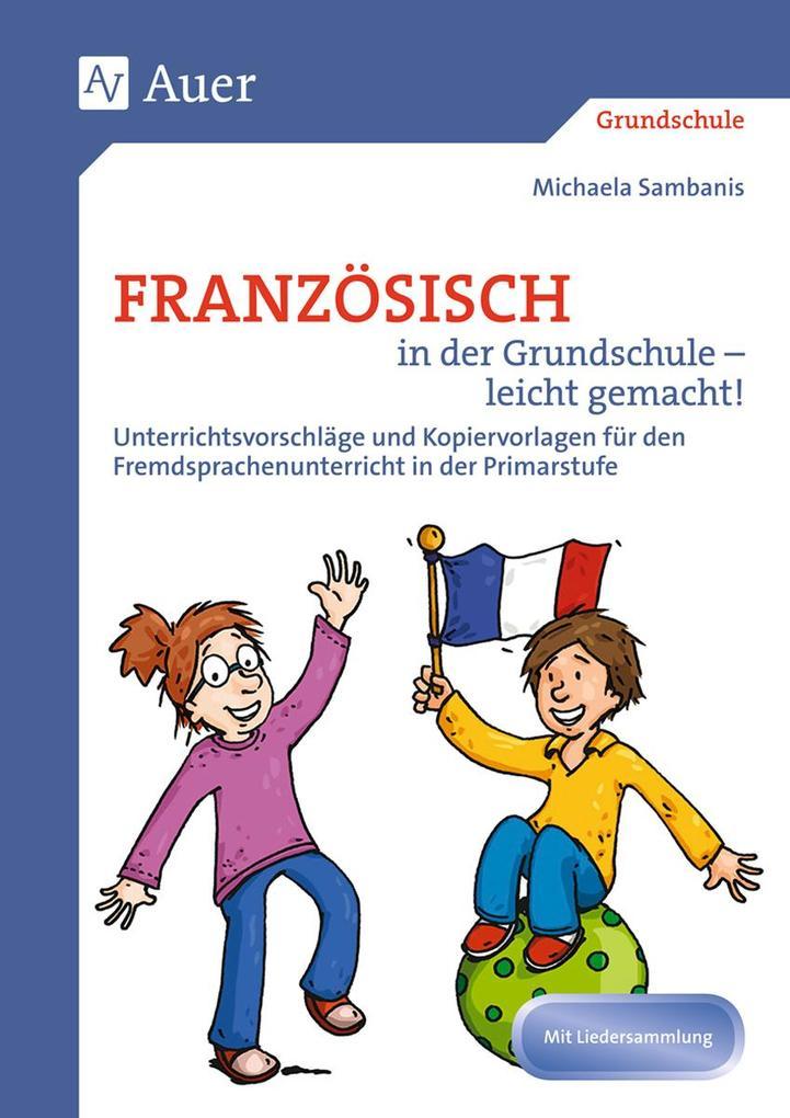 Französisch in der Grundschule - leicht gemacht als Buch (kartoniert)