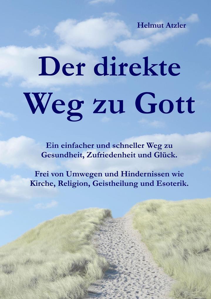 Der direkte Weg zu Gott als Buch (kartoniert)