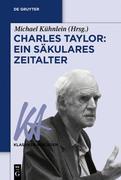 Charles Taylor: Ein säkulares Zeitalter