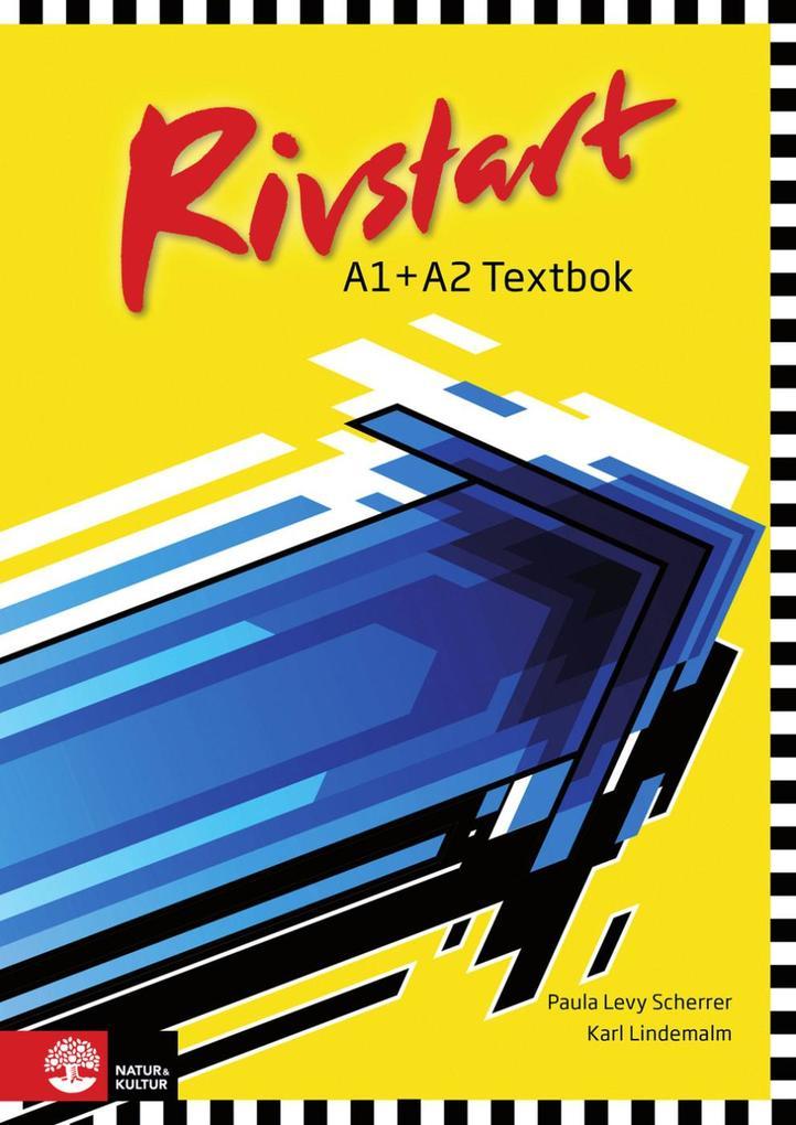Rivstart A1+A2 Neu. Textbok + ljudfiler als Buch (kartoniert)
