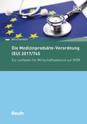 Die Medizinprodukte-Verordnung (EU) 2017/745