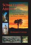 Something Abides: Discovering the Civil War in Today's Vermont