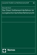 Das Direct Settlement-Verfahren im europäischen Kartellverfahrensrecht