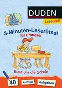 Leseprofi - 3-Minuten-Leserätsel für Erstleser: Rund um die Schule