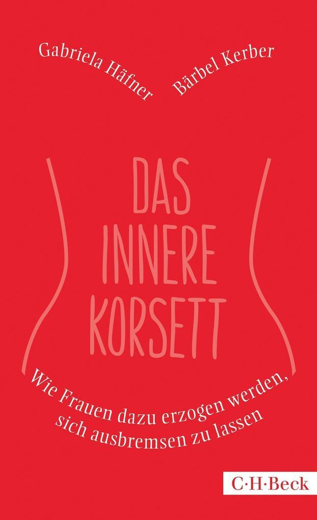 Das innere Korsett als Buch (kartoniert)