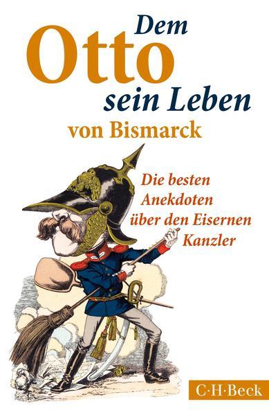 Dem Otto sein Leben von Bismarck als Taschenbuch