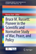 Bruce M. Russett: Pioneer in the Scientific and Normative Study of War, Peace, and Policy
