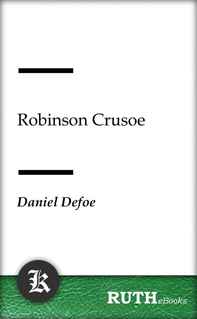Robinson Crusoe als eBook epub