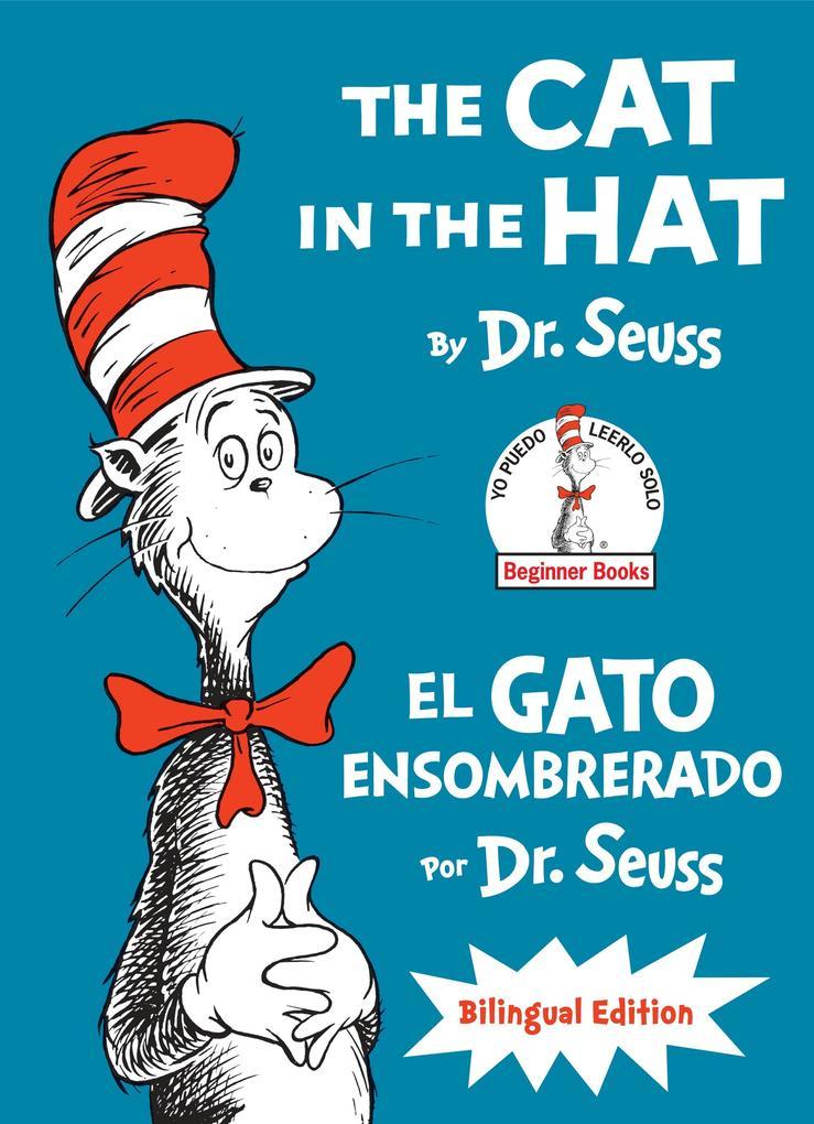 The Cat in the Hat/El Gato Ensombrerado (The Cat in the Hat Spanish Edition) als Buch (gebunden)