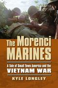 The Morenci Marines: A Tale of Small Town America and the Vietnam War