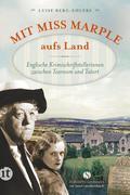 Mit Miss Marple aufs Land