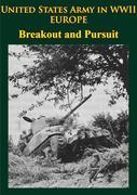 United States Army in WWII - Europe - Breakout and Pursuit