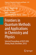 Frontiers in Quantum Methods and Applications in Chemistry and Physics