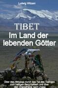 Tibet Im Land der lebenden Götter