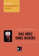 Lutz Hübner, Das Herz eines Boxers. Buchners Lektürebegleiter Deutsch