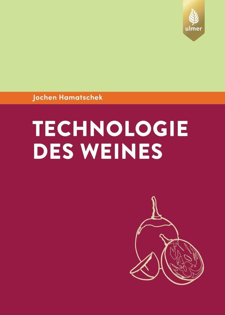 Technologie des Weines als Buch (gebunden)