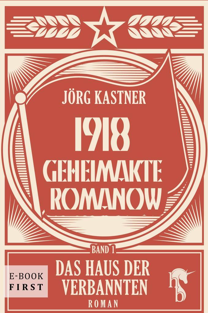 1918 - Geheimakte Romanow als eBook epub