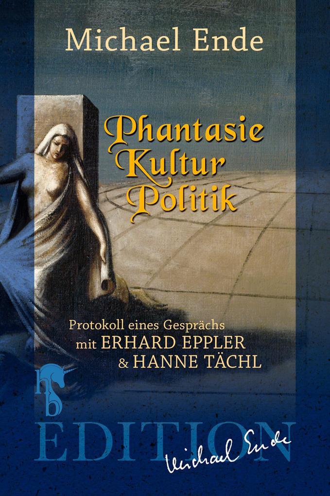 Phantasie/Kultur/Politik als eBook epub