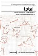 total. - Universalismus und Partikularismus in post_kolonialer Medientheorie