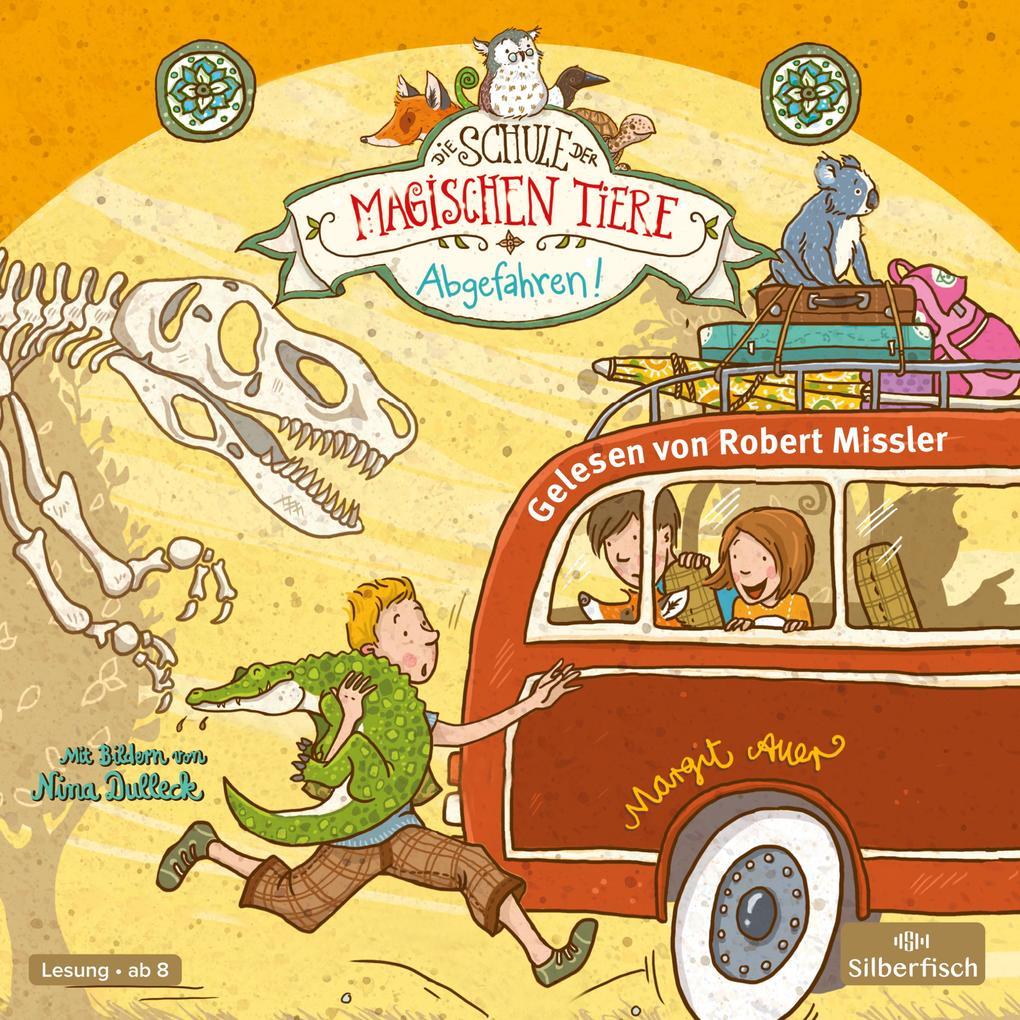 Die Schule der magischen Tiere 4: Abgefahren! als Hörbuch Download