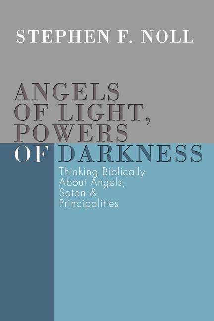 Angels of Light, Powers of Darkness als Taschenbuch