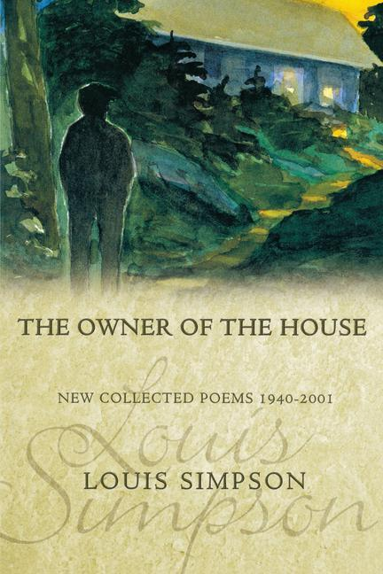 The Owner of the House: New Collected Poems 1940-2001 als Taschenbuch