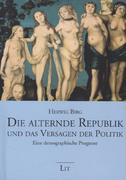 Die alternde Republik und das Versagen der Politik