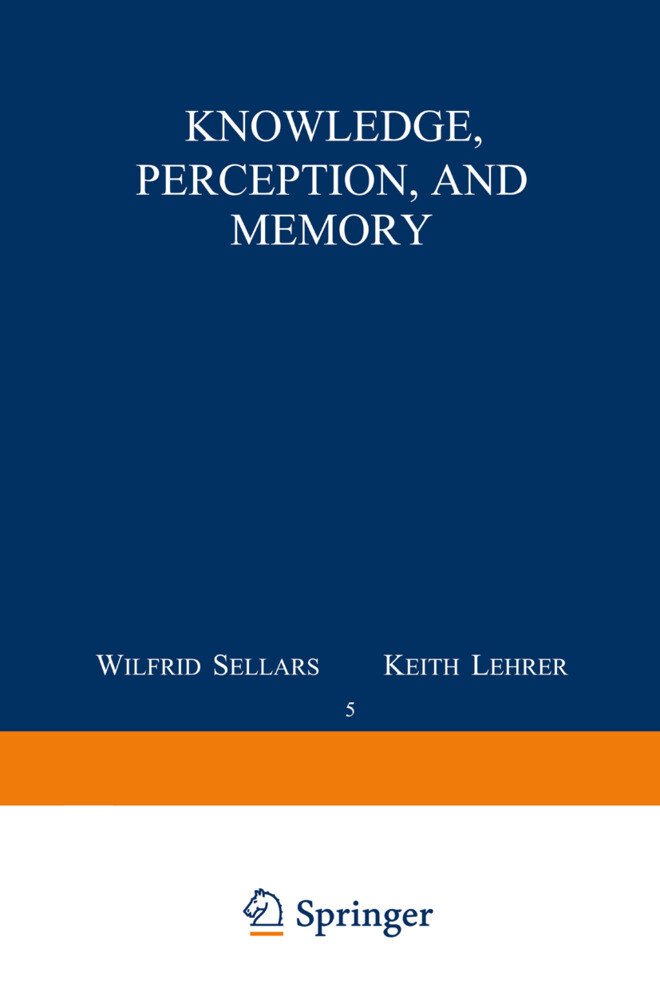 Knowledge, Perception and Memory als Buch (gebunden)