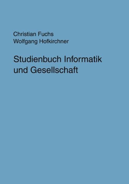 Studienbuch Informatik und Gesellschaft als Buch (gebunden)