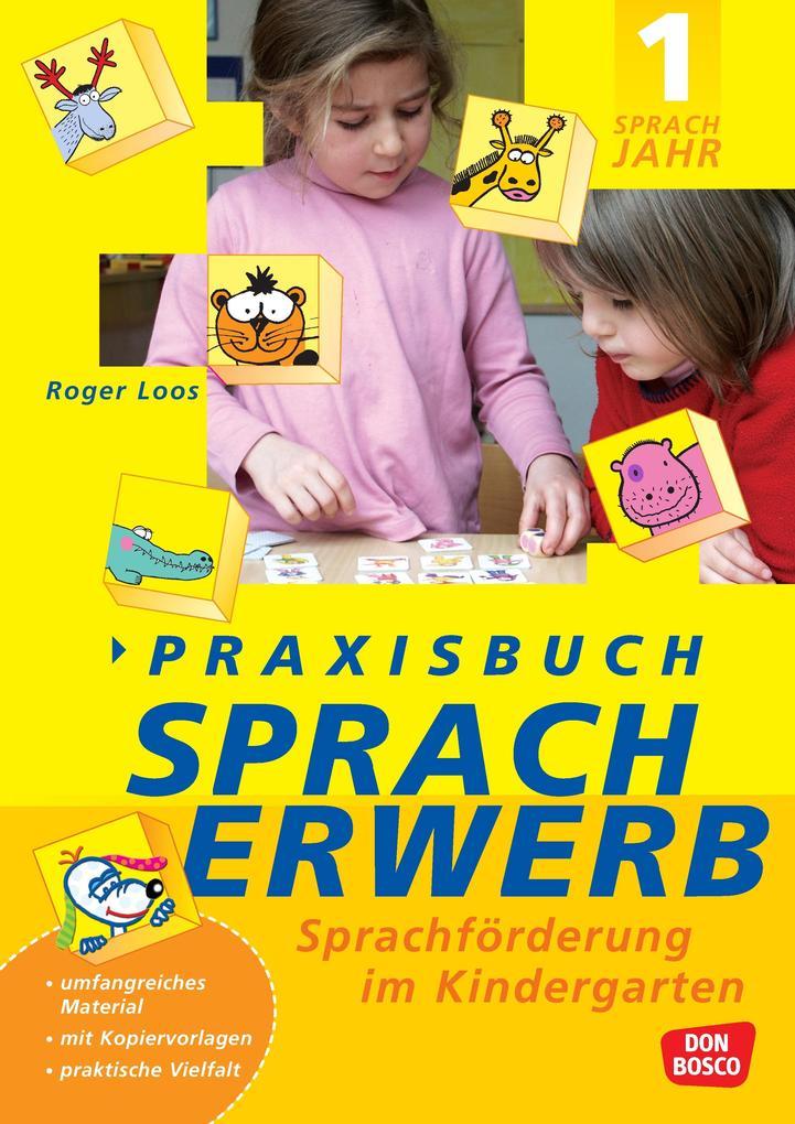 Praxisbuch Spracherwerb, 1. Sprachjahr als Buch (kartoniert)