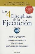 Las 4 Disciplinas de la Ejecución / The 4 Disciplines of Execution