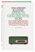 Kleine Sprachgeschichte von Nordrhein-Westfalen