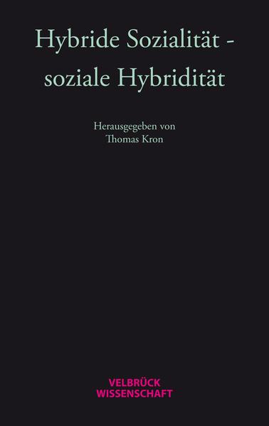 Hybride Sozialität - soziale Hybridität als Buch (kartoniert)