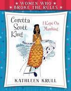 Women Who Broke the Rules: Coretta Scott King