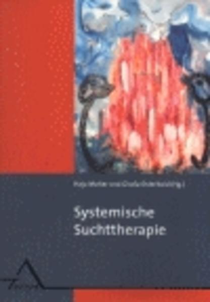 Systemische Suchttherapie als Buch (kartoniert)