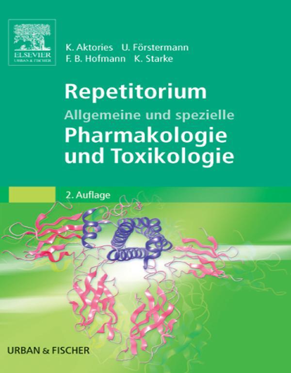 Repetitorium Allgemeine und spezielle Pharmakologie und Toxikologie als eBook epub