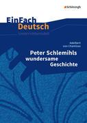 Peter Schlemihls wundersame Geschichte. EinFach Deutsch Unterrichtsmodelle