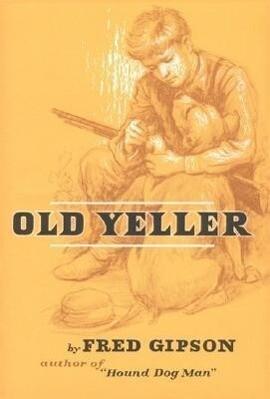 Old Yeller als Buch (gebunden)