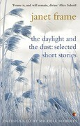 The Daylight And The Dust: Selected Short Stories
