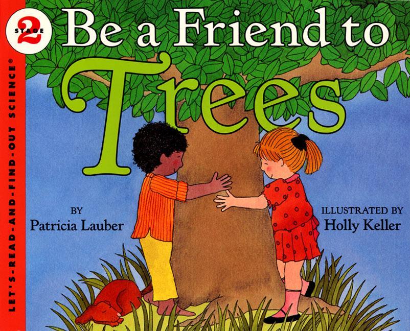 Be a Friend to Trees als Taschenbuch